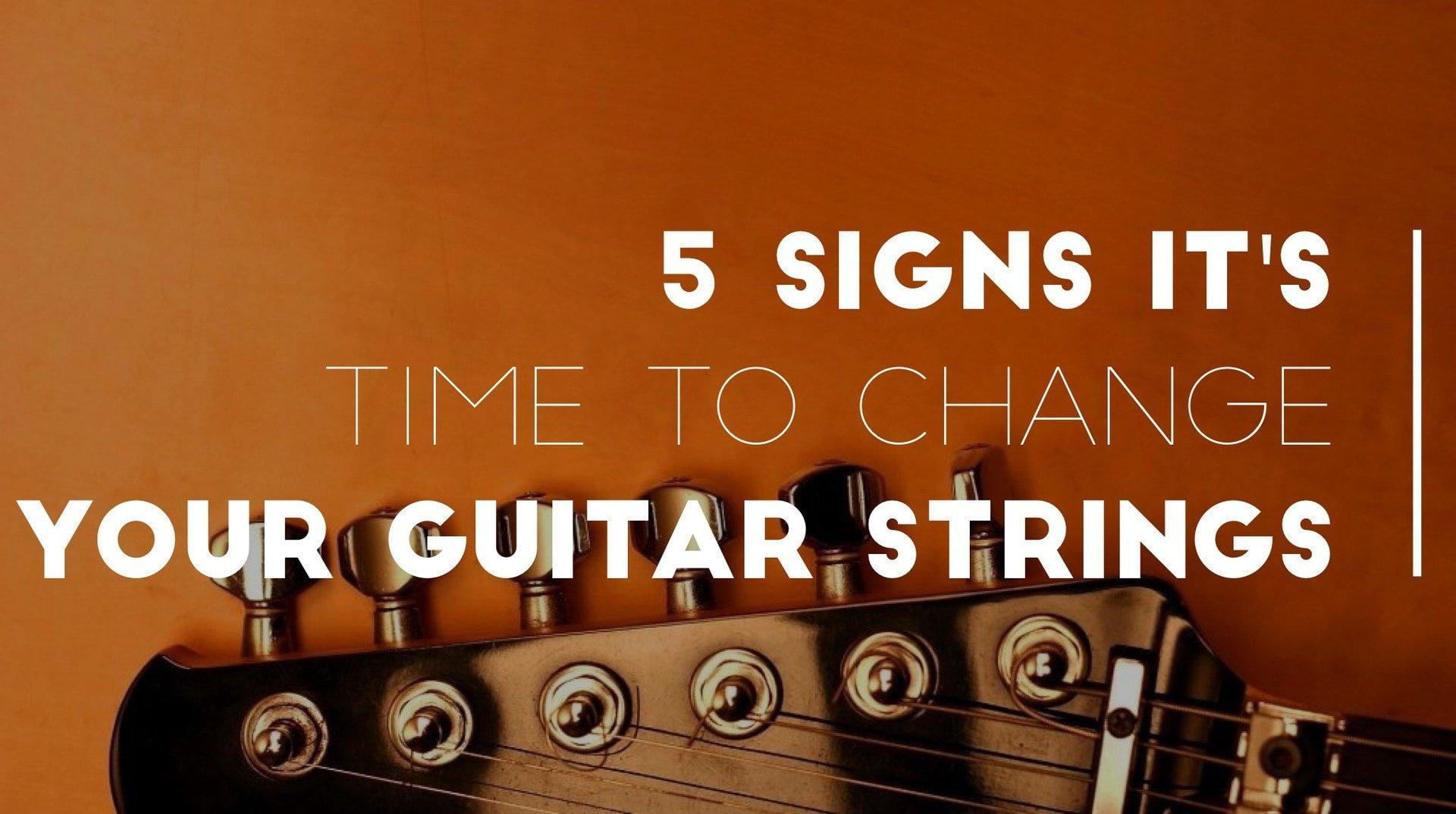 5 signs it 39 s time to change your guitar strings stringjoy. Black Bedroom Furniture Sets. Home Design Ideas