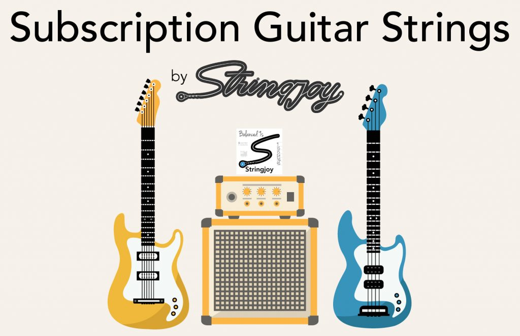 Subscription Guitar Strings by Stringjoy