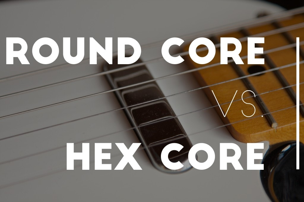 round core guitar strings vs hex core guitar strings pros and cons. Black Bedroom Furniture Sets. Home Design Ideas