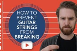 How to Prevent Guitar Strings from Breaking