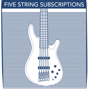 5 String Bass Subscriptions