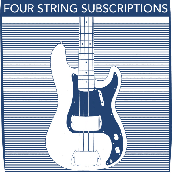4 String Bass Subscriptions