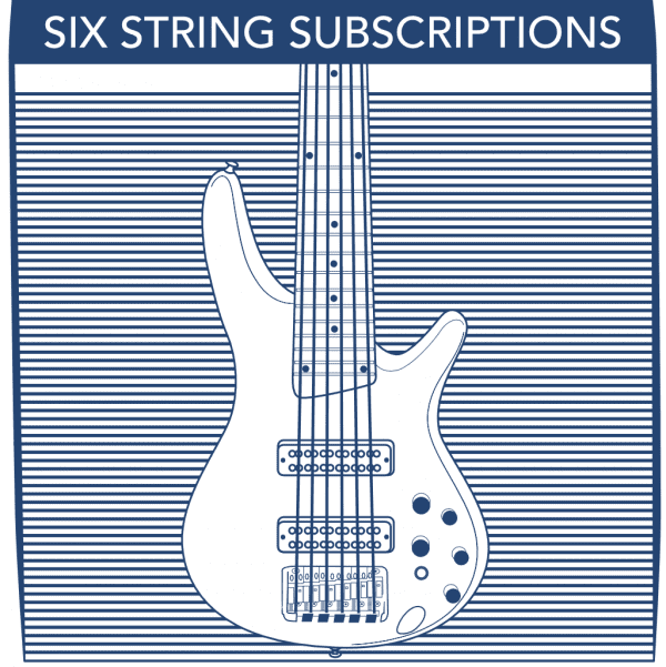 6 String Bass Subscriptions
