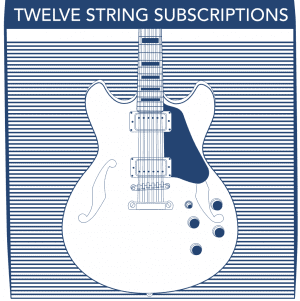 12 String Electric Subscriptions